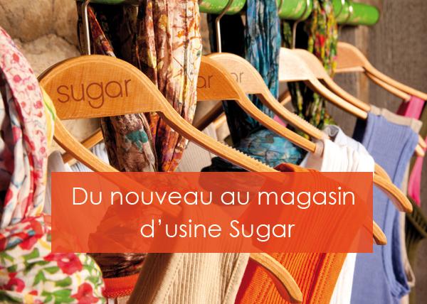 Magasin d'usine Sugar à des prix très attractifs