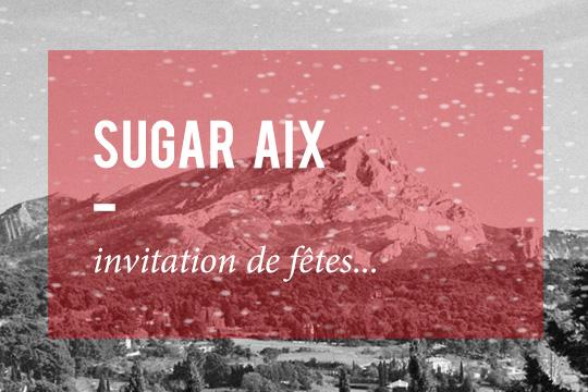 Sugar et le marché de noël d'aix en provence