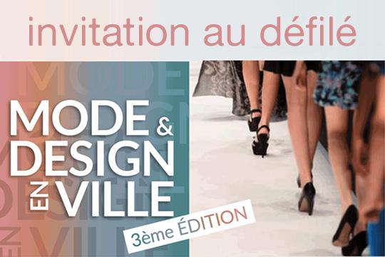 Invitation au défilé Mode & Design en ville sur Marseille défilé mode